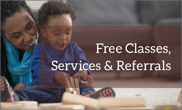 Learn more about Free Classes, Services and Referrals