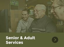 Senior and Adult Services